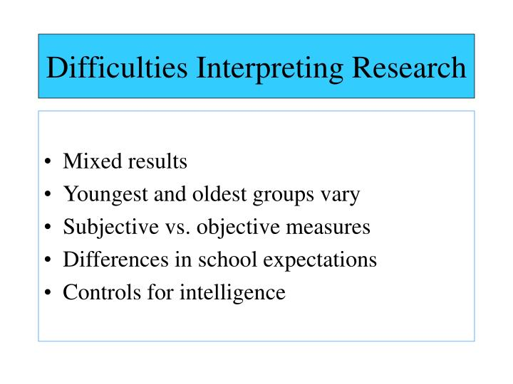 Difficulties Interpreting Research