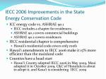 iecc 2006 improvements in the state energy conservation code