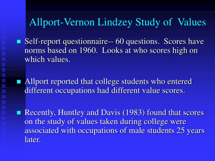 allport vernon value classification Psychology definition of allport-vernon-lindzey study of values (sov): introduced by gordon w allport, philip l vernon, and gardner lindzey, a two-part character analysis conceived in order to project the comparative signifi.