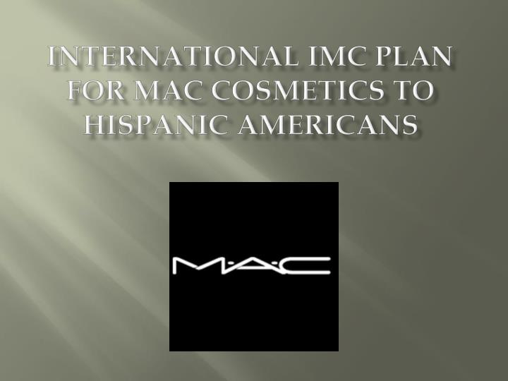 marketing plan for mac cosmetics Mac cosmetics - official site mac standard shipping is always complimentary on mac gift cards no offer code necessary supplier relations counterfeit education.