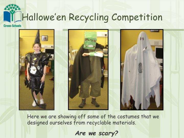 Hallowe'en Recycling Competition