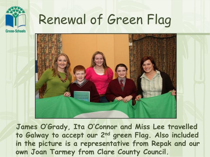 Renewal of Green Flag
