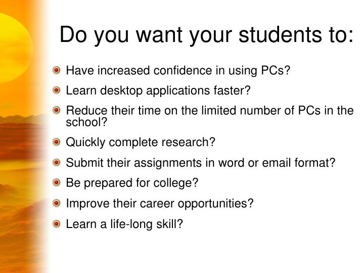Do you want your students to