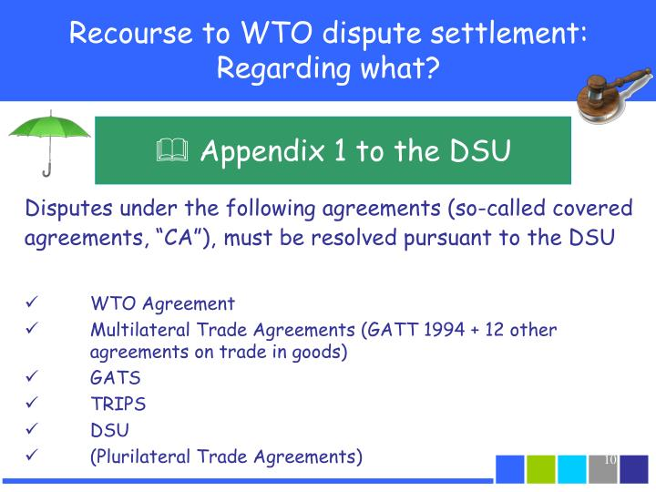 Recourse to WTO dispute settlement: Regarding what?