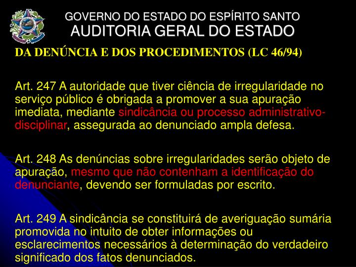 DA DENÚNCIA E DOS PROCEDIMENTOS (LC 46/94)