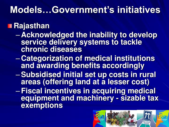 Models…Government's initiatives