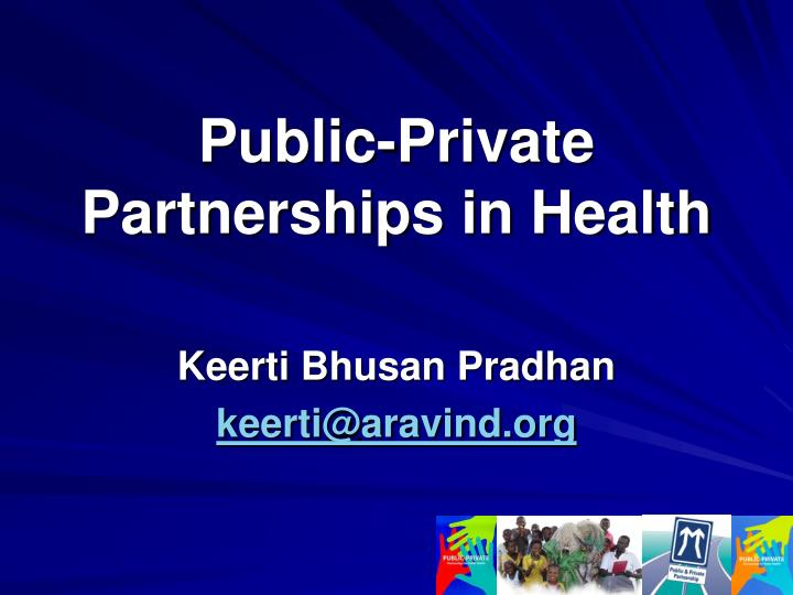 Public private partnerships in health