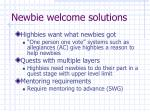 newbie welcome solutions