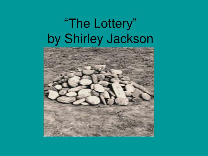 the lottery by shirley jackson n.