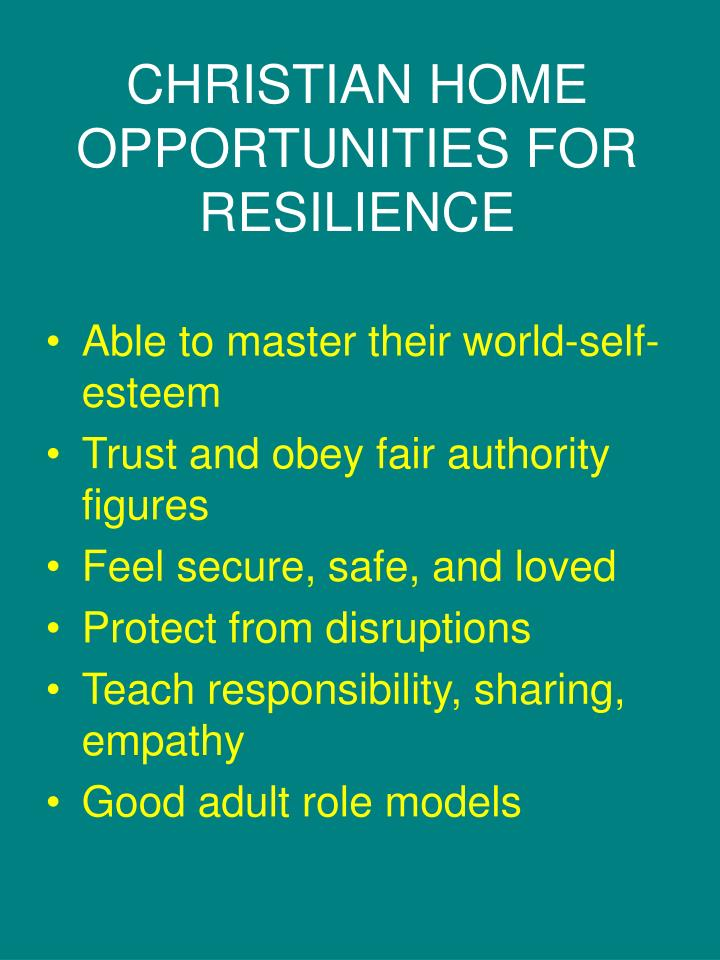 CHRISTIAN HOME OPPORTUNITIES FOR RESILIENCE