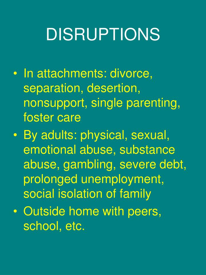 DISRUPTIONS
