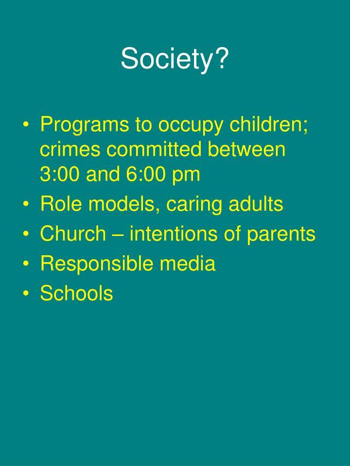 Society?