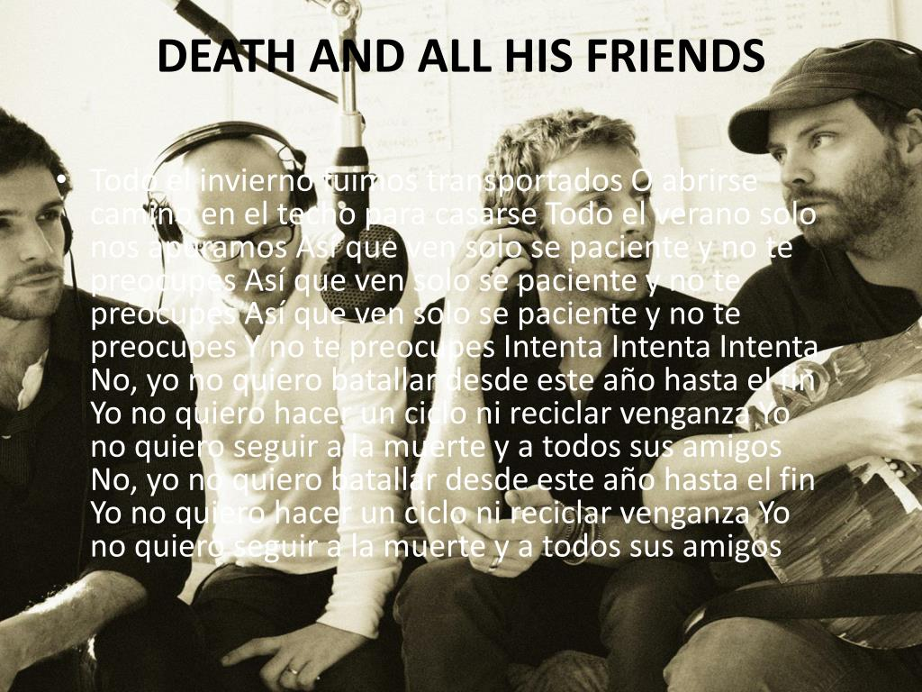DEATH AND ALL HIS FRIENDS