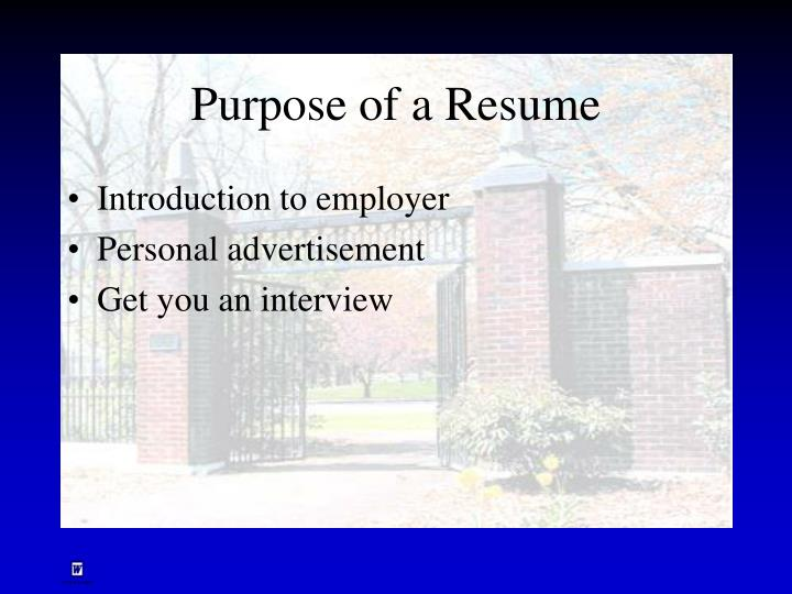 Purpose of a Resume