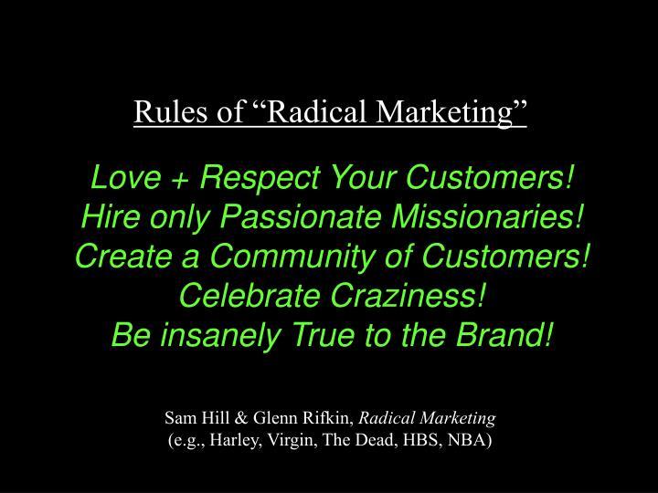 """Rules of """"Radical Marketing"""""""