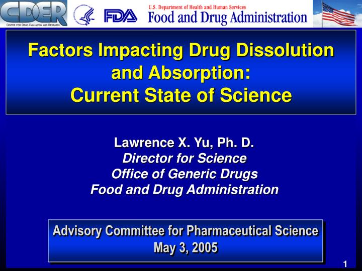 The Current State Of Scientific >> Ppt Factors Impacting Drug Dissolution And Absorption Current