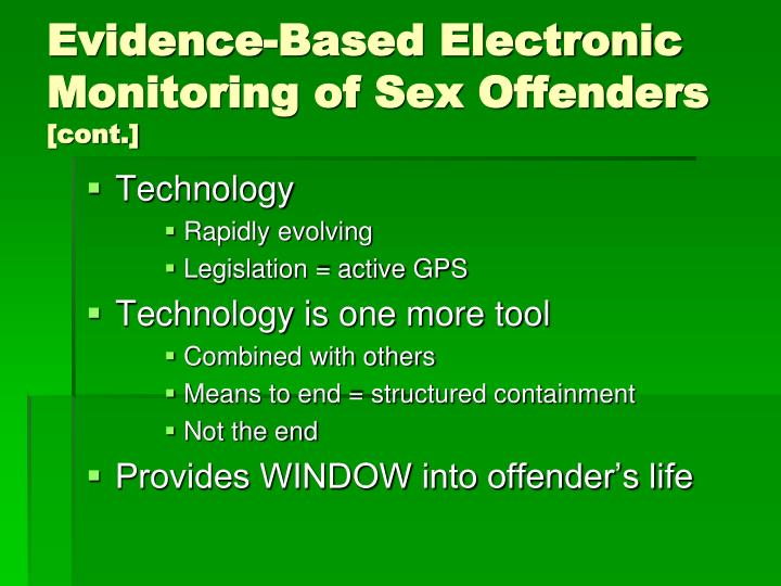 Evidence based electronic monitoring of sex offenders cont