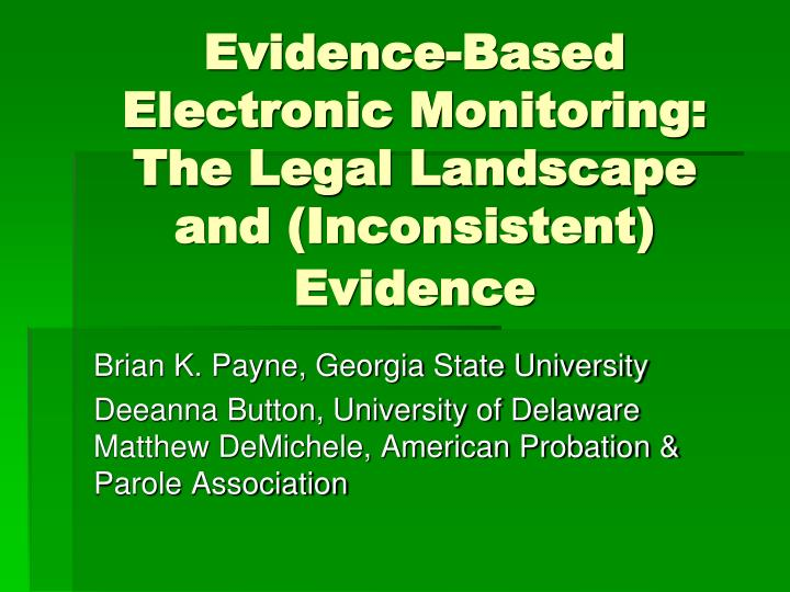 evidence based electronic monitoring the legal landscape and inconsistent evidence n.