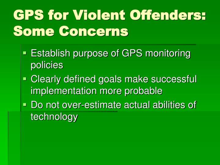GPS for Violent Offenders: Some Concerns