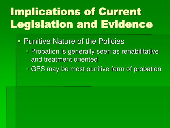 Implications of Current Legislation and Evidence