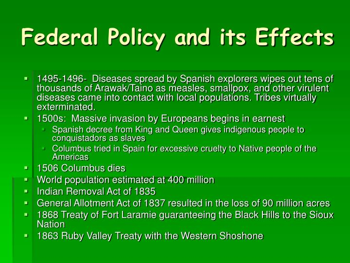 Federal Policy and its Effects