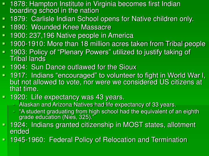 1878: Hampton Institute in Virginia becomes first Indian boarding school in the nation