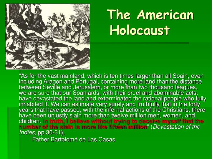 The American 			Holocaust