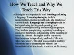how we teach and why we teach this way20
