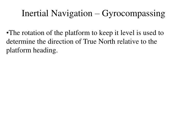 Inertial Navigation – Gyrocompassing