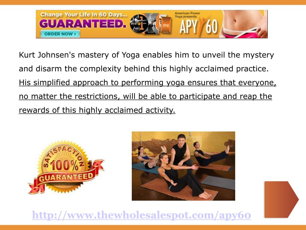 Kurt Johnsen's mastery of Yoga enables him to unveil the mystery and disarm the complexity behind this highly acclaimed practice.