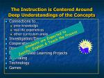 the instruction is centered around deep understandings of the concepts