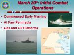march 20 th initial combat operations
