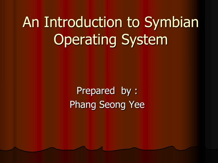 an introduction to symbian operating system n.