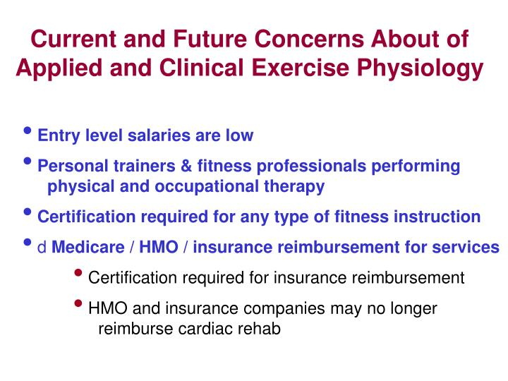 Current and Future Concerns About of Applied and Clinical Exercise Physiology