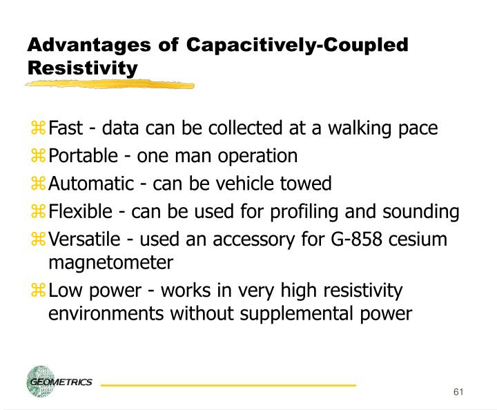 Advantages of Capacitively-Coupled Resistivity