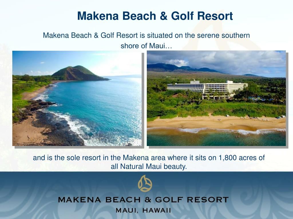 Makena Beach & Golf Resort is situated on the serene southern