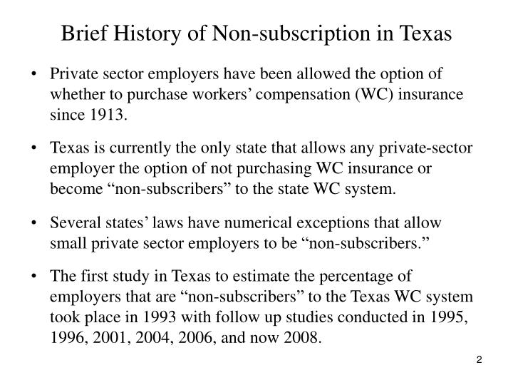 Brief history of non subscription in texas