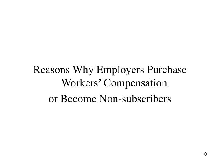 Reasons Why Employers Purchase Workers' Compensation