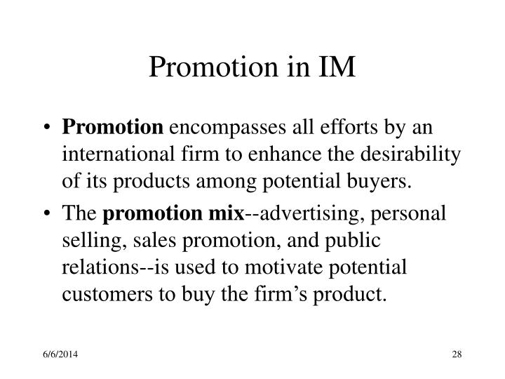 Promotion in IM