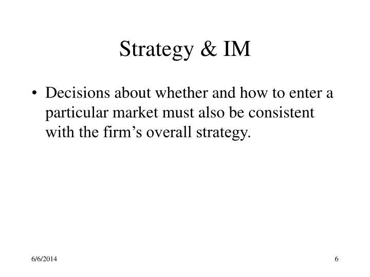 Strategy & IM