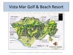 vista mar golf beach resort