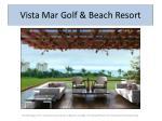 vista mar golf beach resort8
