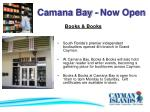 camana bay now open