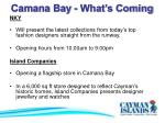 camana bay what s coming