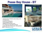pease bay house bt