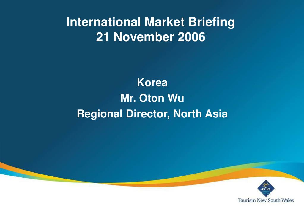 international market briefing 21 november 2006 l.