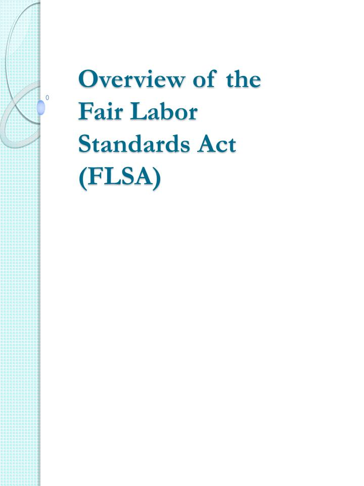 overview of the fair labor standards act flsa n.