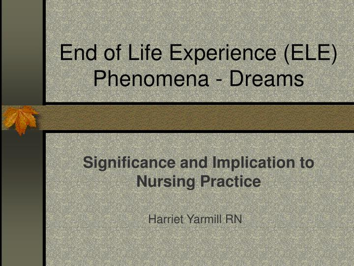 end-of-life experience
