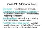 case 21 additional links