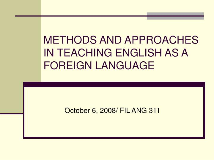 methods and approaches in teaching english as a foreign language n.